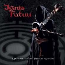 Ignis Fatuu: Unendlich viele Wege, CD
