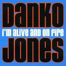 Danko Jones: I'm Alive And On Fire, LP