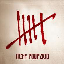 Itchy Poopzkid: Six, CD