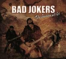 Bad Jokers: Da kommen wir her, CD