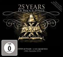 Axxis: 25 Years Of Rock And Power: Axxis And Friends - A Very Special Show 2014, 3 CDs