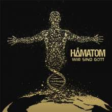 Hämatom: Wir sind Gott, CD