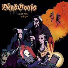 The Dead Goats: All Of Them Witches, CD
