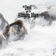 The Devil And The Almighty Blues: II (200g), LP