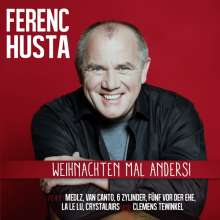 Ferenc Husta: Weihnachten mal anders!, CD