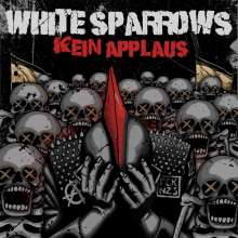 White Sparrows: Kein Applaus, 2 CDs