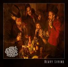 Dirty Thrills: Heavy Living (180g) (Limited-Edition), LP