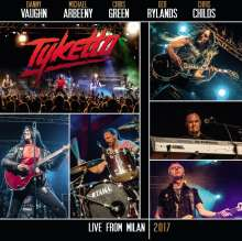 Tyketto: Live From Milan 2017 (180g) (Limited-Edition), 2 LPs