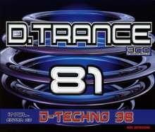 D. Trance 81 (+ D. Techno 38), 4 CDs