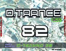D.Trance 82 (+ D.Techno 39), 4 CDs