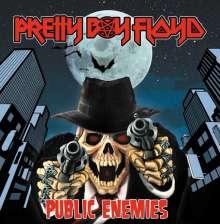 Pretty Boy Floyd: Public Enemies (Limited-Edition), LP