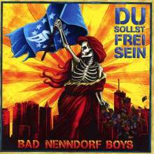 Bad Nenndorf Boys: Du sollst frei sein, CD