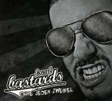Local Bastards: Ohne Jeden Zweifel (Re-Release), CD