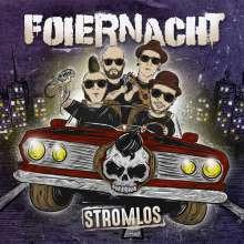 Foiernacht: Stromlos, CD