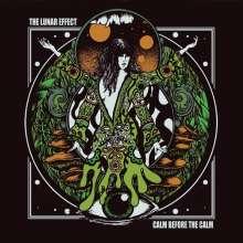 The Lunar Effect: Calm Before The Calm (180g), LP