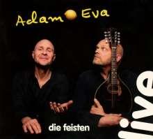 Die Feisten: Adam & Eva (Live), 2 CDs