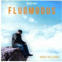 Dario Pellicori: Flugmodus, CD