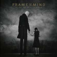 Frame Of Mind: At The End Of The World, CD