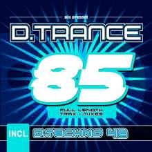 D. Trance 85 (Incl. D. Techno 42), 4 CDs