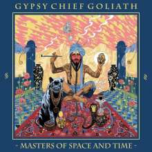 Gypsy Chief Goliath: Masters Of Space And Time, CD
