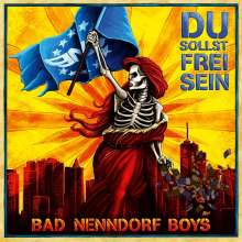 Bad Nenndorf Boys: Du sollst frei sein (Colored Vinyl), LP