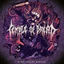 Temple Of Dread: Blood Craving Mantras (Limited Handnumbered Edition), CD