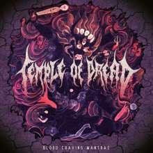 Temple Of Dread: Blood Craving Mantras, LP