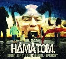 Hämatom: Wenn man vom Teufel spricht (Re-Release), CD