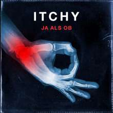 ITCHY: Ja als ob (180g) (Limited Edition) (White Vinyl), LP