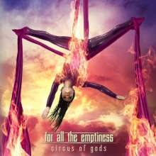 For All The Emptiness: Circus Of Gods, CD
