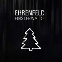 Ehrenfeld: Finsterwalde (ltd.Black Vinyl), LP