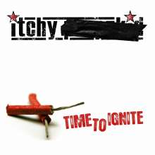ITCHY: Time To Ignite (Limited Edition) (Colored Vinyl), LP