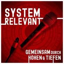 Systemreleveant: Gemeinsam durch Höhen & Tiefen, CD