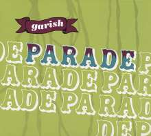 Garish: Parade, CD