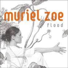 Muriel Zoe: Flood, CD