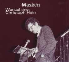 Hans-Eckardt Wenzel: Masken: Wenzel singt Christoph Hein, CD