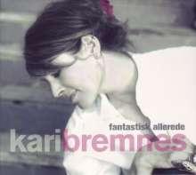Kari Bremnes (geb. 1956): Fantastisk Allerede (The Best Of Kari Bremnes), 2 CDs