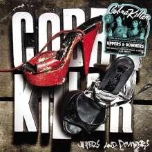 Cobra Killer: Uppers & Downers, LP