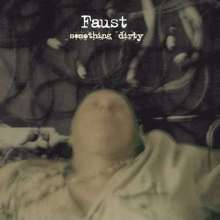 Faust (Krautrock): Something Dirty (180g), LP