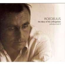 Roedelius: The Diary Of Unforgotten: Selbstportrait VI (180g), LP