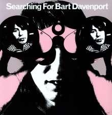 Bart Davenport: Searching For Bart.., LP