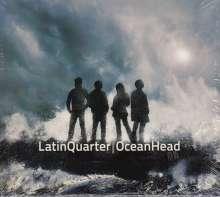 Latin Quarter: Ocean Head, CD