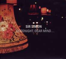Sir Simon: Goodnight, Dear Mind, LP