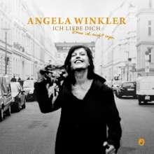 Angela Winkler: Ich liebe dich, kann ich nicht sagen, CD