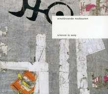 Einstürzende Neubauten: Silence Is Sexy, CD