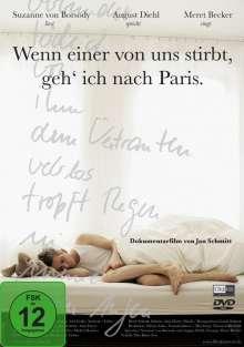 Wenn einer von uns stirbt, geh' ich nach Paris, DVD