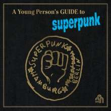 Superpunk: A Young Person's Guide To Superpunk (LP +  CD), LP