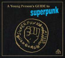 Superpunk: A Young Person's Guide To Superpunk, CD