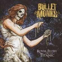 The Bulletmonks: Royal Flush On The Titanic, CD