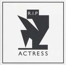 Actress (Darren J. Cunningham): R.I.P., CD